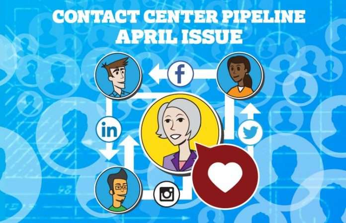 Contact Center Pipeline April Issue - Featuring Employee Advocacy