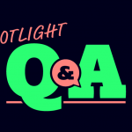 Spotlight Q and A
