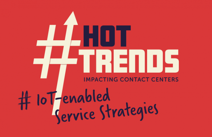 Contact Center Trends - LoT enabled service strategies