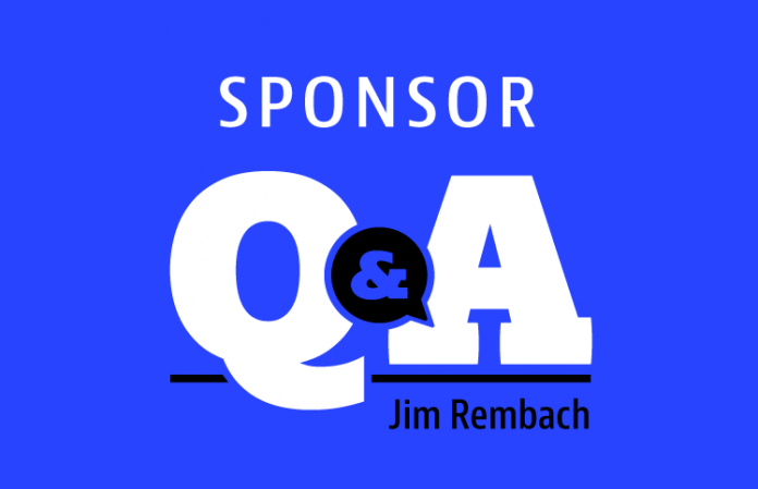 Sponsor Q and A with Jim Rembach