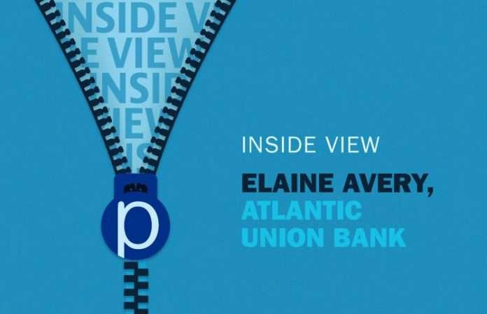 Inside View, Elaine Avery, Atlantic Union Bank