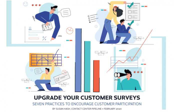 Contact Center Pipeline Magazine, February 2020 Issue. Upgrade Your Customer Surveys.
